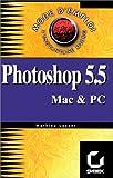 echange, troc Mathieu Lavant - Photoshop 5 et 5.5 : mode d'emploi