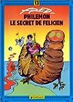 Phil�mon, tome 13 : Le Secret de F�li...