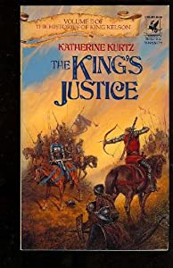 THE KING'S JUSTICE (Histories of King Kelson) by Katherine Kurtz