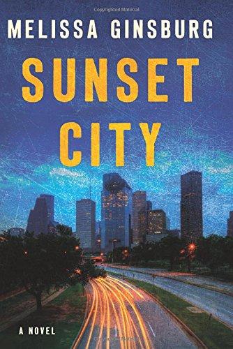 Sunset City: A Novel