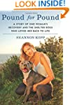 Pound for Pound: A Story of One Woman...