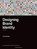 img - for Designing Brand Identity An Essential Guide for the Whole Branding Team 3RD EDITION [HC,2009] book / textbook / text book