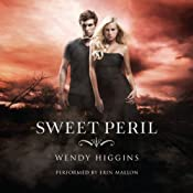 Sweet Peril: Sweet Evil Trilogy, Book 2 | Wendy Higgins