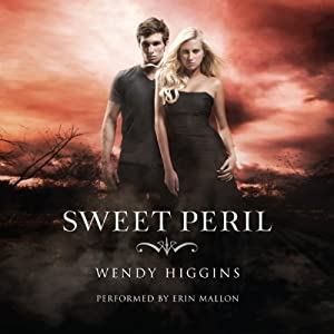 Sweet Peril: Sweet Evil Trilogy, Book 2 | [Wendy Higgins]