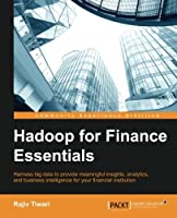 Hadoop for Finance Essentials Front Cover