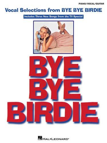 Bye Bye Birdie: Vocal Selections PDF