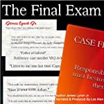 The Final Exam: (Product of Culture) (Volume 3) | James Lynch Jr.