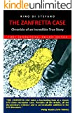 The Zanfretta Case: Chronicle of an Incredible True Story (English Edition)