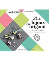 Les bijoux en origami - 25 créations DIY