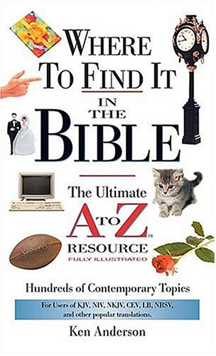 Where to Find It in the Bible: Mass Market Edition (A to Z Series)