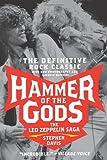 Hammer of the Gods: The Led Zeppelin Saga (0061473081) by Davis, Stephen
