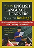 img - for Why Do English Language Learners Struggle With Reading?: Distinguishing Language Acquisition From Learning Disabilities book / textbook / text book