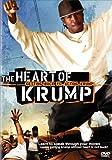 The Heart of Krump