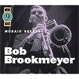 Mosaic Select ~ Bob Brookmeyer