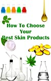 img - for How to choose you best skin products book / textbook / text book