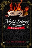 Night School: Legacy (Cimmeria Academy YA thrillers Book 2)
