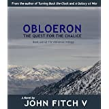 Obloeron: The Quest For The Chalice (The Obloeron Trilogy)by John Fitch V