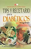 img - for TIPS Y RECETARIOS PARA DIABETICOS book / textbook / text book