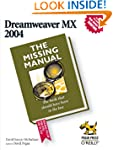 Dreamweaver MX 2004: The Missing Manual
