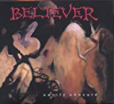Sanity Obscure by Believer (2008-03-18)