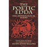 The Poetic Edda: The Mythological Poems ~ Henry Adams Bellows