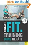 Einfach Fit. Training ohne Ger�te