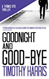 Goodnight and Good-bye