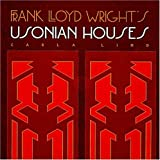 img - for Frank Lloyd Wright's Usonian Houses (Wright at a Glance Series) book / textbook / text book