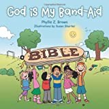 img - for God Is My Band-Aid book / textbook / text book