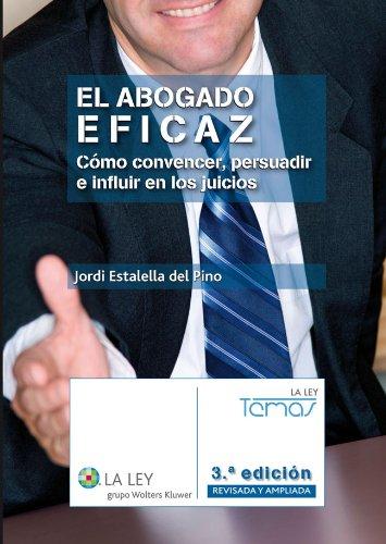 El abogado eficaz (Temas La Ley)