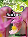 img - for Plant Parts (Life of Plants) book / textbook / text book