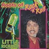 Roots Of Rock 'N' Roll - Little Richard by Little Richard