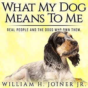 What My Dog Means to Me Audiobook