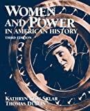 Women and Power in American History (3rd Edition)