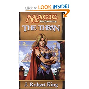 The Thran (Magic, The Gathering) by J. Robert King