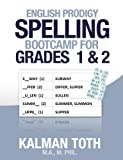 English Prodigy Spelling Bootcamp For Grades 1 & 2