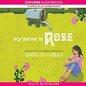 My Name is Rose | [Sally Grindley]