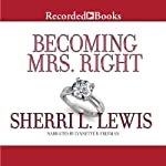 Becoming Mrs. Right | Sherri L. Lewis