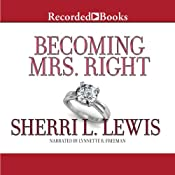 Becoming Mrs. Right | [Sherri L. Lewis]