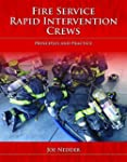 Fire Service Rapid Intervention Crews...