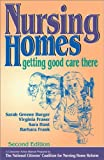 img - for Nursing Homes: Getting Good Care There book / textbook / text book
