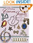 20th Century Costume Jewelry, 1900-1980 (Identification & Values (Collector Books))