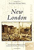 img - for New London (Postcard History Series) book / textbook / text book