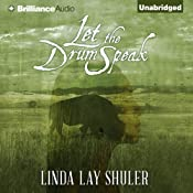 Let the Drum Speak   Linda Lay Shuler