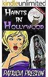 Haints in Hollywood: Short Story (Humor & Happy Endings)