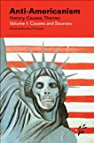 img - for Anti-Americanism: History, Causes, Themes [4-volume set] book / textbook / text book