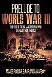 Free eBook - Prelude to World War III