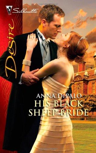 Image of His Black Sheep Bride (Silhouette Desire)