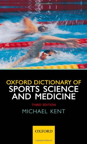 Oxford Dictionary of Sports Science and Medicine