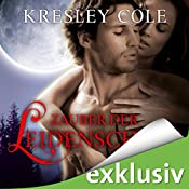 Zauber der Leidenschaft (Immortals 6) | Kresley Cole
